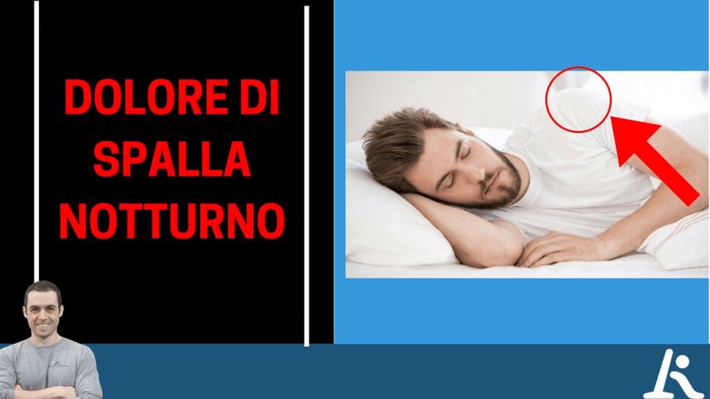 Dolore alla spalla notturno risolto senza fatica: un caso studio