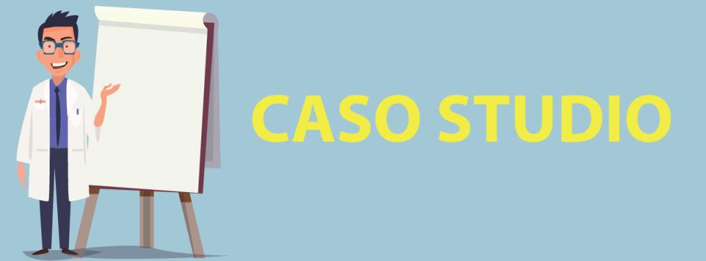 Storie di casi studio con lieto fine, e storie di casi studio senza lieto fine.