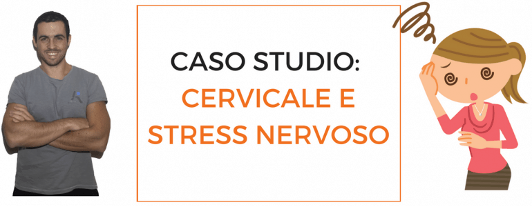caso-studio-cervicale-e-stress-nervoso