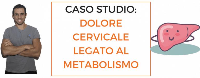 caso-studio-dolore-cervicale-legato-al-metabolismo