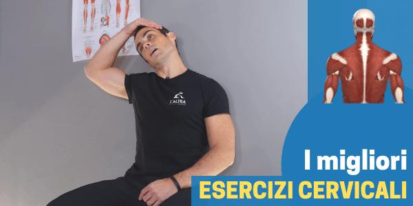 Cervicale: i migliori esercizi per ridurre il dolore e la tensione
