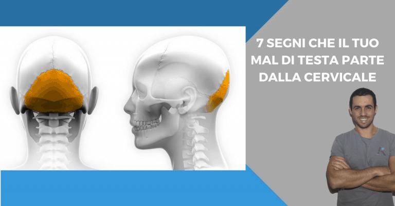 Mal di testa: 7 segnali di quando la causa è nella cervicale