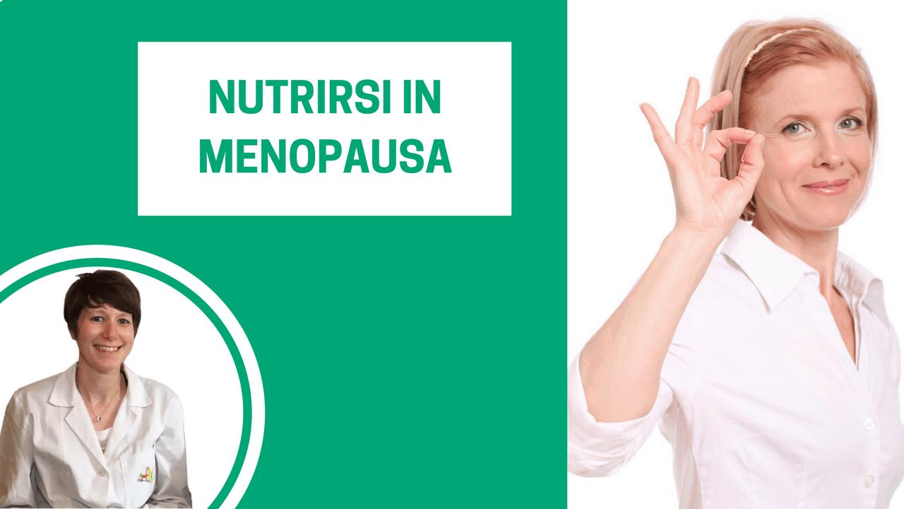 dieta per migliorare la menopausa