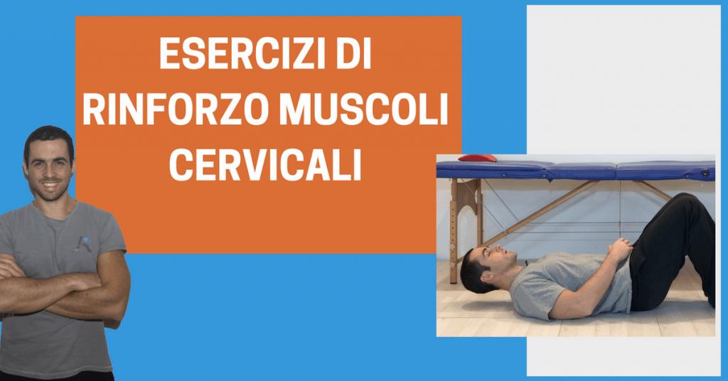 Esercizi di rinforzo per i muscoli cervicali