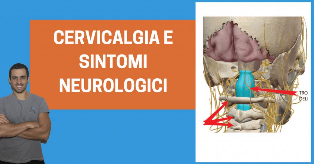 """Cervicale e sintomi """"neurologici"""": quali sono ed esercizi mirati (infografica)"""