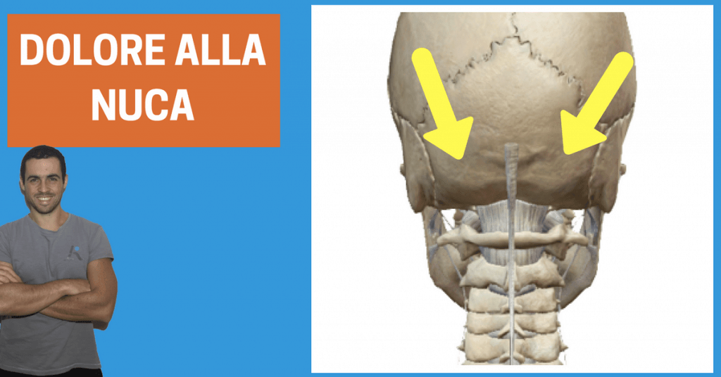 Dolore alla nuca: come risolvere un sintomo spesso legato alla cervicale