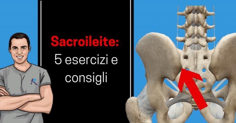 Dolore all'articolazione sacroiliaca, come diagnosticare e curare