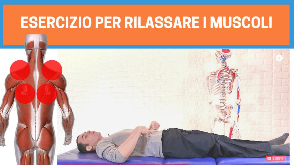 La migliore (e più veloce) strategia per rilassare i muscoli (VIDEO ARTICOLO)