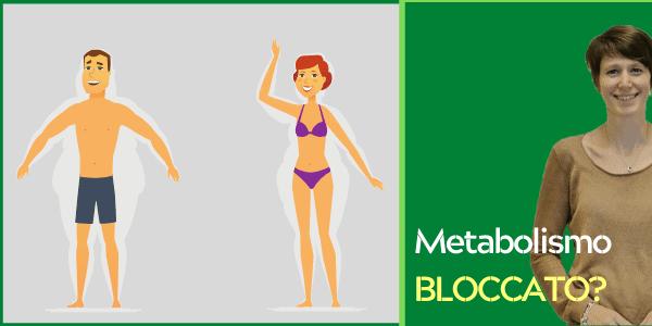 Metabolismo bloccato: perché non dimagrisci e come puoi rimediare