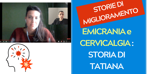 """Emicrania e Cervicalgia: la """"storia di successo"""" di Tatiana"""